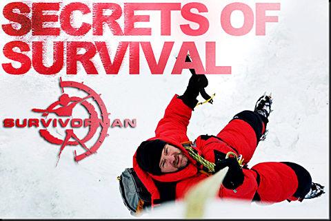 Survivorman: Secrets of Survival