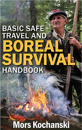 Mors Kochanski - Basic Safe Traven and Boreal Survival Handbook